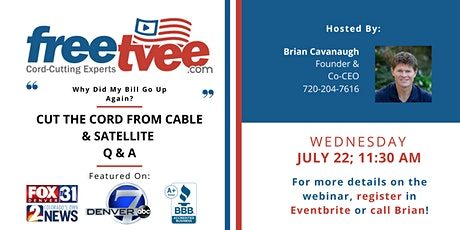 Webinar - Cut The Cord From Cable & Satellite, Save $1,500 A Year Forever! tickets