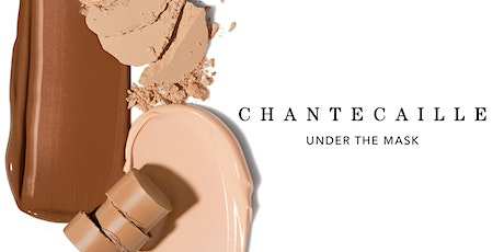 Chantecaille Digital Masterclass | Under the Mask | Session 2 tickets