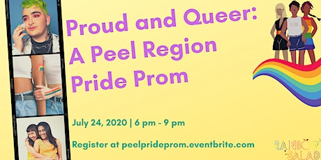 Proud and Queer: A Peel Region Pride Prom tickets