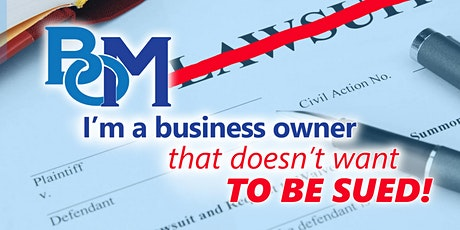 I'm a business owner that doesn't want to be sued! tickets