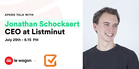 [Webinar Talk] Le Wagon Talk with Jonathan Schockaert, CEO at Listminut tickets