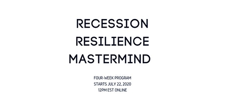 Recession Resilience Mastermind tickets