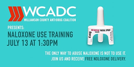 Williamson County Opioid Awareness & Naloxone (Narcan) Training tickets