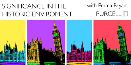 Significance in the Historic Enviroment with Emma Bryant tickets
