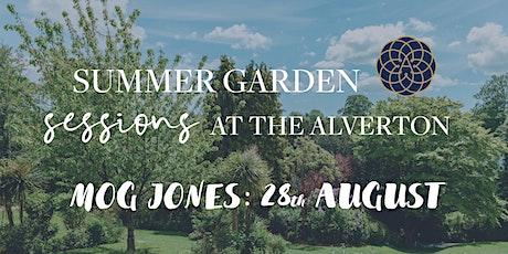 The Alverton Summer Garden Sessions: Mog Jones tickets