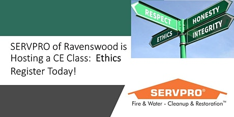 SERVPRO of Ravenswood CE Class:  Ethics tickets