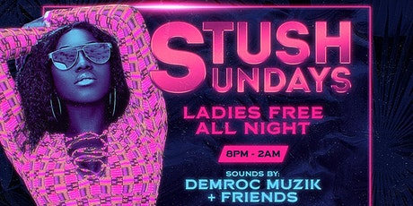 STUSH | SUNDAYS tickets