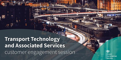 Transport Technology & Associated Services Customer Engagement Session tickets