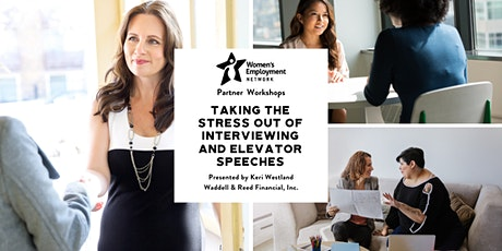 Taking the Stress out of Interviewing and Elevator Speech tickets