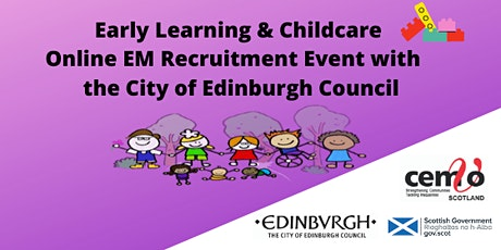 Early Learning & Childcare EM Online Event (the City of Edinburgh Council) tickets