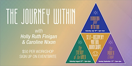 THE JOURNEY WITHIN WORKSHOP SERIES tickets