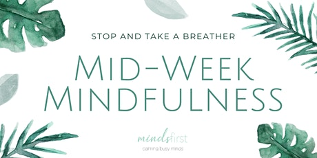 Mid-week Mindfulness Group tickets