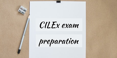 CILEx Revision and Exam Preparation Workshop tickets