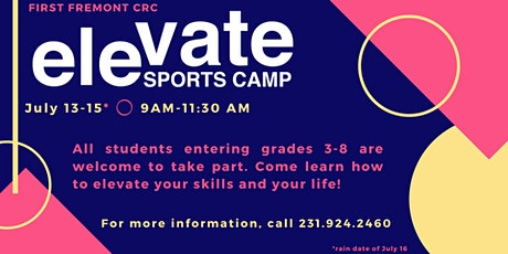 Elevate Sports Camp - for students entering grades 3-8 tickets