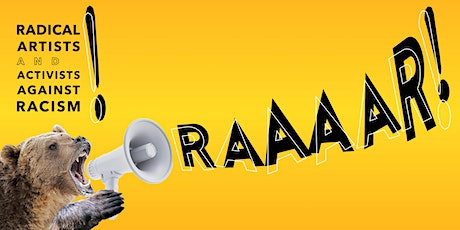 RAAAAR! (Radical Artists and Activists Against Racism): a Variety Show tickets
