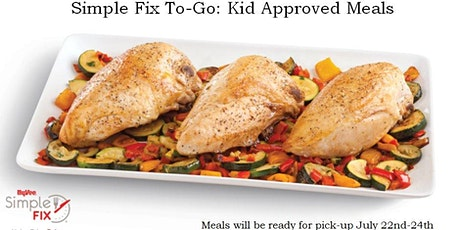 Simple Fix To-Go: Kid Approved Meals tickets