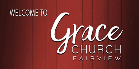 Grace Church Fairview Sunday Morning Services - August 9, 2020 tickets