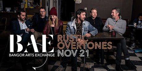 Rustic Overtones at the Bangor Arts Exchange tickets