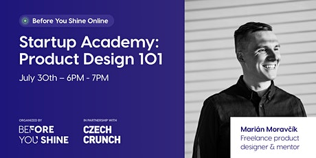 Startup Academy: Product Design 101 tickets