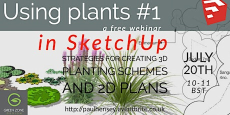 Using plants in SketchUp tickets
