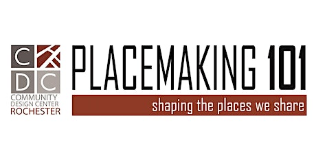 PLACEMAKING 101- Urban Placemaking: Avenues for Engagement (Webinar) tickets