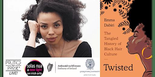"""Emma Dabiri: """"Twisted"""""""