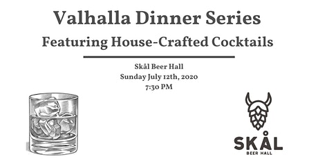 Valhalla Dinner Series Featuring House-Crafted Cocktails tickets