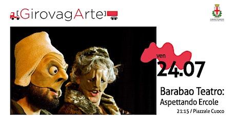 Barabao Teatro - Aspettando Ercole biglietti