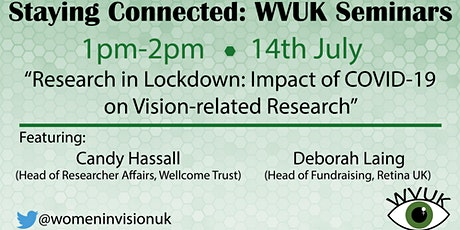 Staying Connected: Women in Vision UK Seminars - July Event tickets