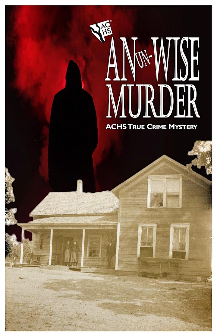 An Un-Wise Murder - ACHS True Crime Mystery image