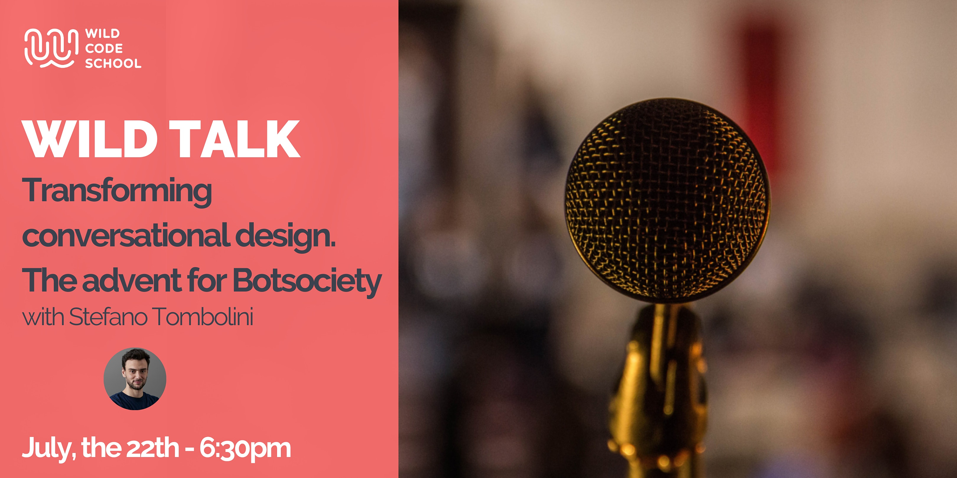 Wild Talk - Transforming conversational design. The advent for Botsociety