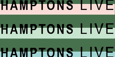 HamptonsLIVE tickets