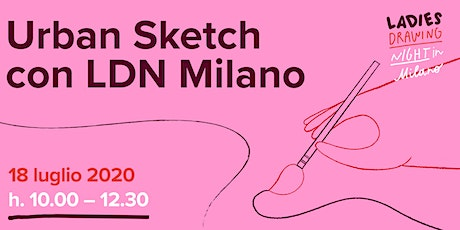 Urban Sketch con Ladies Drawing Night Milano biglietti