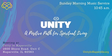 Unity in Naperville Sunday Music Service (10:45 a.m.) tickets