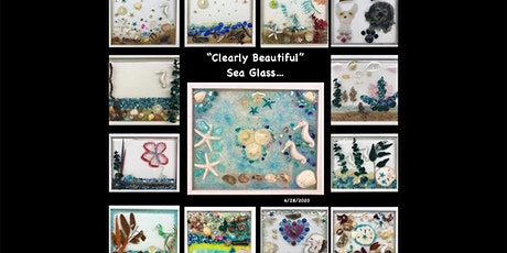 """SPECIAL PRICING Adult (18+) """"Clearly Beautiful"""" Design your own sea glass tickets"""