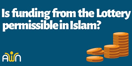 Is funding from the Lottery permissible in Islam? tickets