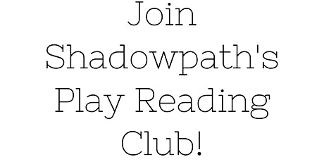 Play Reading Club tickets