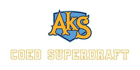 AkS Coed SuperDraft tickets