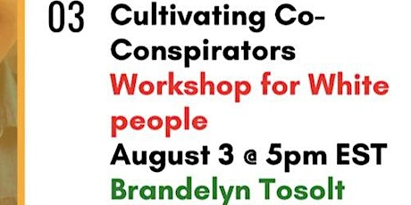 Cultivating Co-Conspirators (Workshop for White Folx) tickets