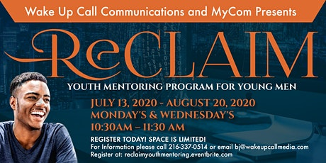RECLAIM YOUTH MENTORING PROGRAM FOR YOUNG MEN tickets