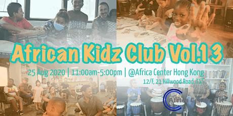 African Kidz Club Vol.13 tickets