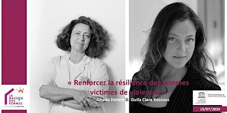 Renforcer la résilience des femmes victimes de violences tickets