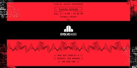 "Evolve Audio ""Tavern Return"" tickets"