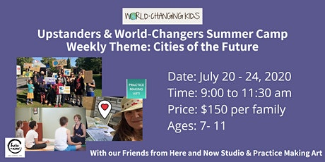 World-Changing Kids Summer Camp: Cities of the Future tickets