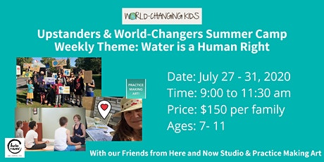 World-Changing Kids Summer Camp: Water is a Human Right tickets