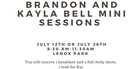 Brandon and Kayla's Mini Session Shoot : JULY 26th tickets