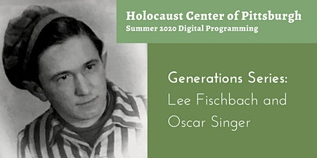 Generations Series: Lee Fischbach and Oscar Singer tickets