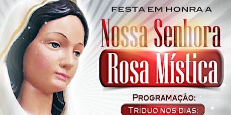 Santa Missa - 2º Dia  Tríduo Nossa Senhora Rosa Mística - São Gonçalo/RJ ingressos