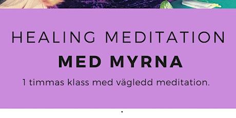 7/7 HEALING MEDITATION - MED MYRNA biljetter