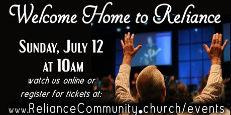 Welcome Home Reliance Community Church Re-Launch tickets